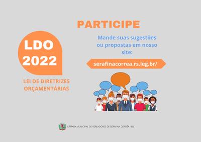 CÂMARA DISPONIBILIZA FORMULÁRIO PARA SUGESTÕES SOBRE LDO 2022