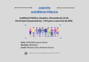 CONVITE AUDIÊNCIA PÚBLICA - DISCUSSÃO LDO 2022