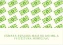 Legislativo repassa mais R$100 mil para combate a pandemia
