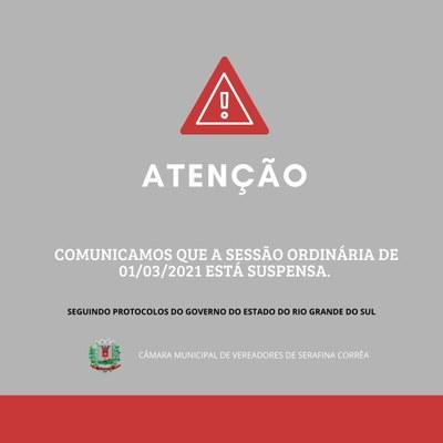 SUSPENSÃO DA SESSÃO ORDINÁRIA